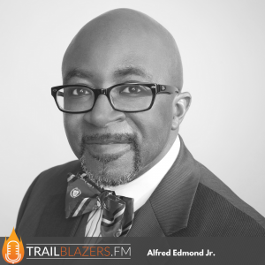 Alfred Edmond Jr - Black Business Legends