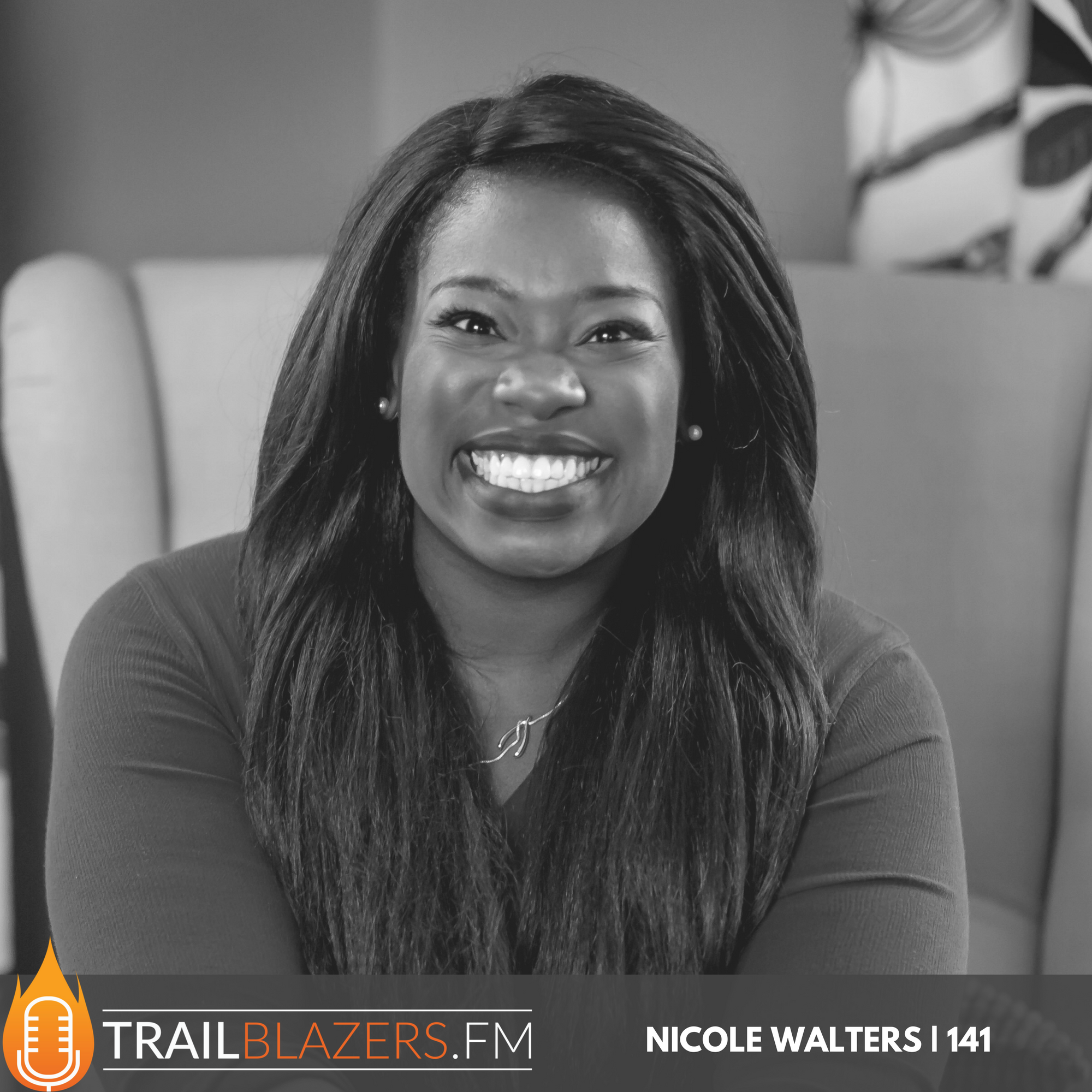 Nicole Walters: How to Leverage your Work Experience and Promotion Opportunities for Your Future Business | 141