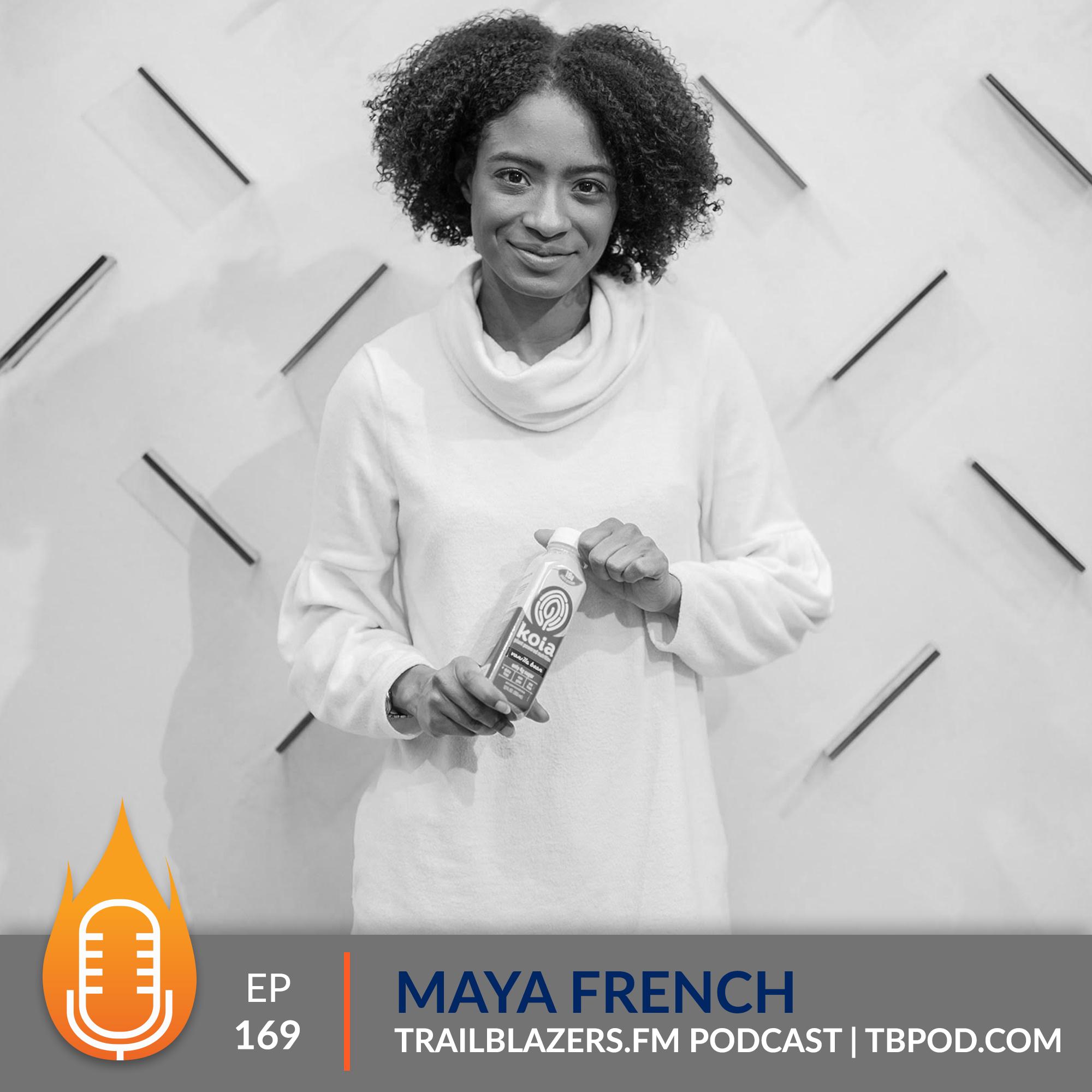 Maya French: Koia
